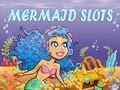 Mermaid Slots