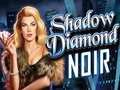 Shadow Diamonds Noir