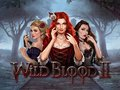Wild Blood II