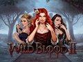 Wild Blood II